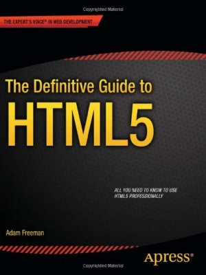 HTML5 - Le guide incontournable